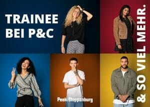Trainee bei Peek & Cloppenburg